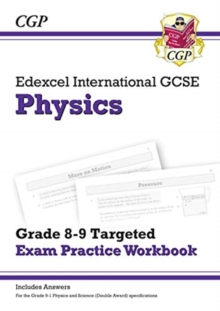 Image for Edexcel International GCSE Physics: Grade 8-9 Targeted Exam Practice Workbook (with answers)