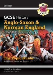 Image for Anglo-Saxon and Norman England, c1060-88  : the topic guide