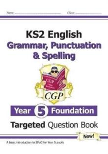 Image for KS2 EnglishYear 5 foundation,: Grammar, punctuation & spelling