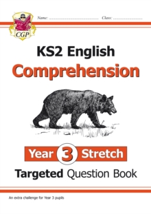 Image for New KS2 English Targeted Question Book: Challenging Comprehension - Year 3 Stretch (with Answers)