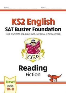 Image for New KS2 English Reading SAT Buster Foundation: Fiction (for the 2021 tests)