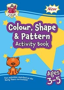 Image for New Colour, Shape & Pattern Maths Activity Book Ages 3-5: perfect for learning at home