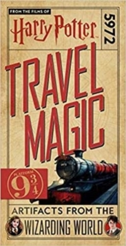 Image for Harry Potter: Travel Magic - Platform 93/4: Artifacts from the Wizarding World : Platform 93/4: Artifacts from the Wizarding World