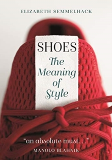 Image for Shoes  : the meaning of style