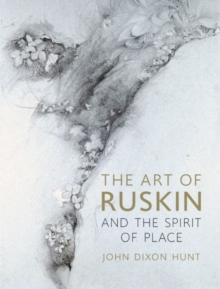 Image for The Art of Ruskin and the Spirit of Place