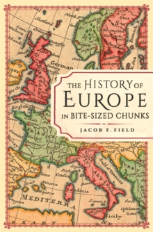 Image for The history of Europe in bite-sized chunks