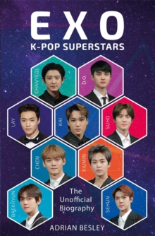 EXO  : K-pop superstars - Besley, Adrian