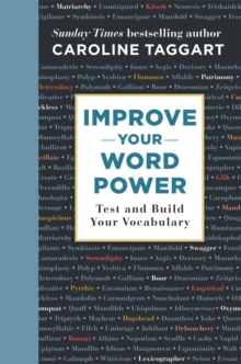Improve your word power  : test and build your vocabulary - Taggart, Caroline