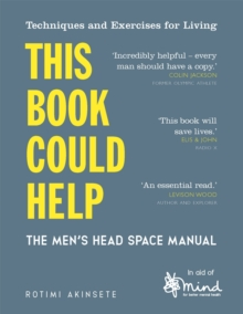 This book could help  : the men's head space manual - MIND