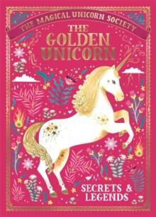 Image for The Golden Unicorn  : secrets & legends