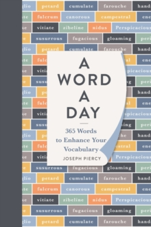 A word a day  : 365 words to enhance your vocabulary - Piercy, Joseph