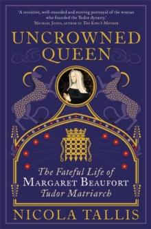 Uncrowned Queen - Tallis, Nicola