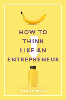 Image for How to think like an entrepreneur