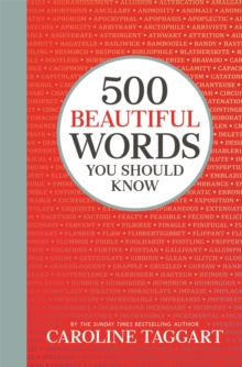 500 beautiful words you should know - Taggart, Caroline
