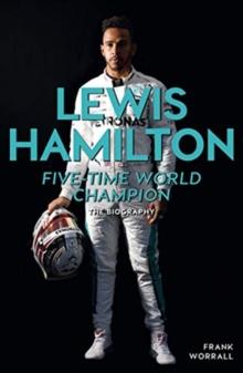 Lewis Hamilton  : five-time world champion - Worrall, Frank