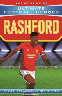 Rashford  : from the playground to the pitch - Oldfield, Matt