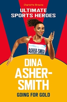Dina Asher-Smith - Browne, Charlotte