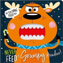 Image for Never feed a grumpy reindeer