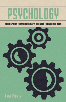 Image for Psychology  : from spirits to psychotherapy - the mind through the ages