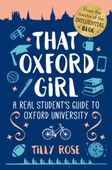 Image for That Oxford girl: a real student's guide to Oxford University