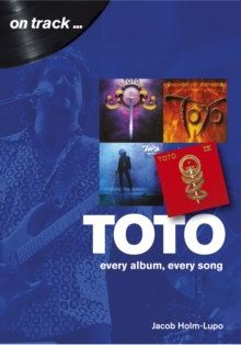 Image for Toto on track..  : every album, every song
