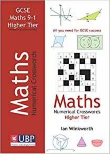 Image for GCSE Mathematics Numerical Crosswords Higher Tier Written for the GCSE 9-1 Course