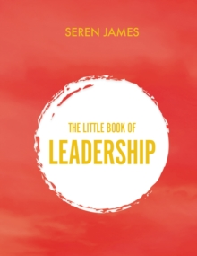 Image for Little book of leadership  : an essential companion for any aspiring leader