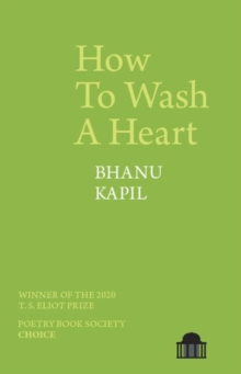 How to wash a heart - Kapil, Bhanu