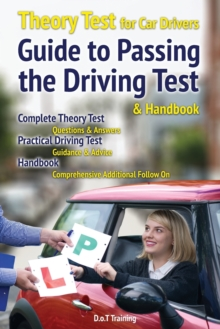 Image for Theory test for car drivers, guide to passing the driving test and handbook : 2019