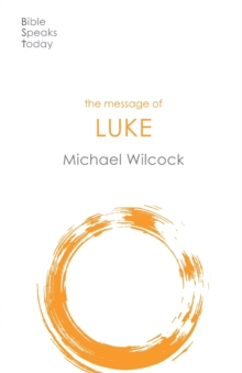 Image for The Message of Luke : Saviour Of The World