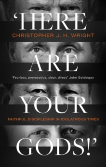 Image for 'Here are your gods!'  : faithful discipleship in idolatrous times