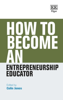 Image for How to Become an Entrepreneurship Educator