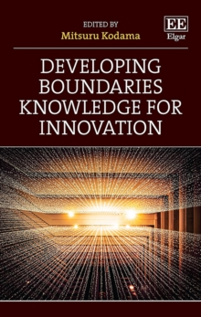 Image for Developing Boundaries Knowledge for Innovation