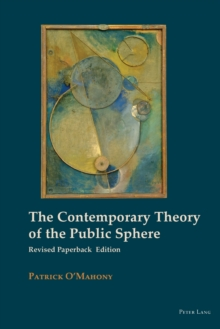 Image for The Contemporary Theory of the Public Sphere