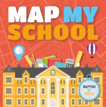 Image for Map my school