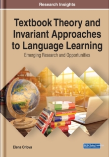 Image for Textbook theory and invariant approaches to language learning  : emerging research and opportunities