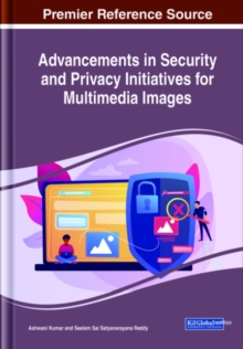 Image for Advancements in Security and Privacy Initiatives for Multimedia Images