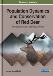 Image for Population Dynamics and Conservation of Red Deer : Emerging Research and Opportunities