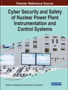 Image for Cyber Security and Safety of Nuclear Power Plant Instrumentation and Control Systems