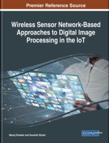 Image for Wireless sensor network-based approaches to digital image processing in the IoT