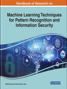 Image for Machine learning techniques for pattern recognition and information security