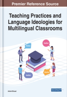 Image for Teaching practices and language ideologies for multilingual classrooms