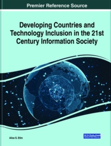 Image for Developing Countries and Technology Inclusion in the 21st Century Information Society