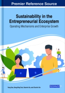 Image for Sustainability in the entrepreneurial ecosystem  : operating mechanisms and enterprise growth