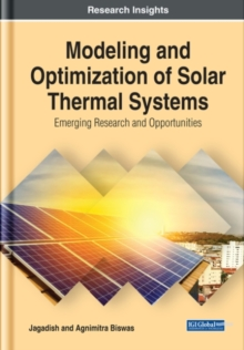 Image for Modeling and Optimization of Solar Thermal Systems : Emerging Research and Opportunities
