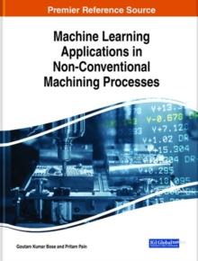 Image for Machine Learning Applications in Non-Conventional Machining Processes