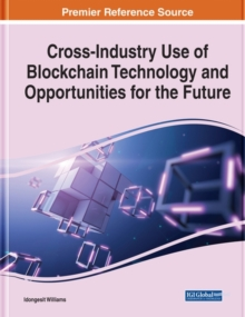 Image for Cross-Industry Use of Blockchain Technology and Opportunities for the Future
