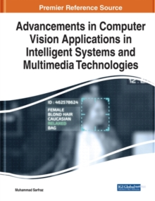 Image for Advancements in computer vision applications in intelligent systems and multimedia technologies