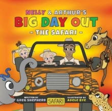 Image for Nelly & Arthur's Big Day Out : The Safari