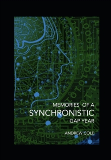 Image for Memories of a Synchronistic Gap Year